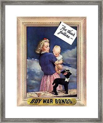 For Their Future Buy War Bonds Framed Print by War Is Hell Store