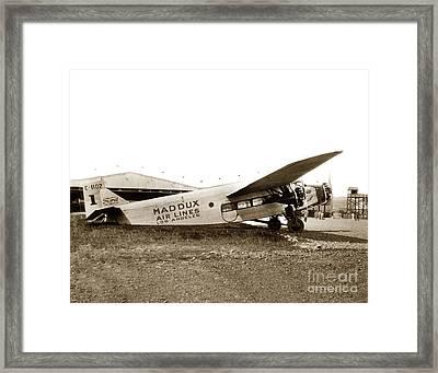 Ford 4-at-a Maddux Air Lines Los Angeles Circa 1928 Framed Print by California Views Mr Pat Hathaway Archives
