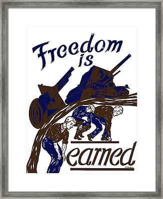 Freedom Is Earned - Ww2 Framed Print by War Is Hell Store