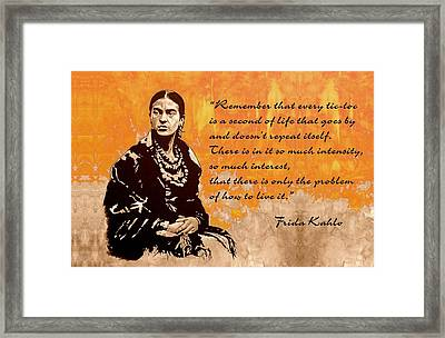 Frida Kahlo - The Mistress Of Arts - Quote Framed Print by Richard Tito