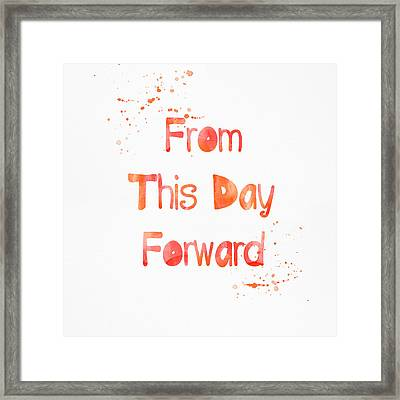 From This Day Forward Framed Print by Linda Woods