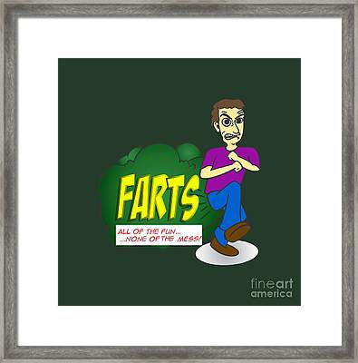 Funny And Stupid Puns Farts Toilet Humour All The Fun None Of The Mess Framed Print by Paul Telling