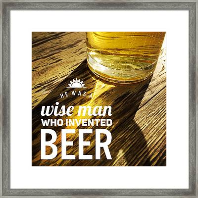 Funny Beer Quote Framed Print by Matthias Hauser