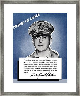 General Macarthur Speaking For America Framed Print by War Is Hell Store