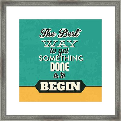 Get Something Done Framed Print by Naxart Studio
