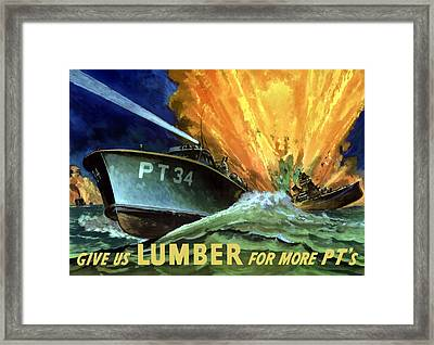Give Us Lumber For More Pt's Framed Print by War Is Hell Store