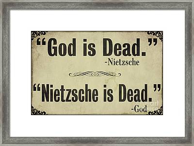 God Is Dead Nietzsche  Framed Print by Mindy Sommers