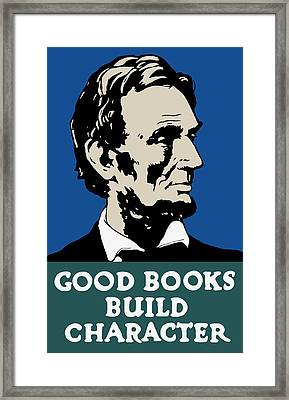 Good Books Build Character - President Lincoln Framed Print by War Is Hell Store