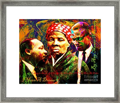 Harriet Tubman Martin Luther King Jr Malcolm X 20160421 Text Framed Print by Wingsdomain Art and Photography