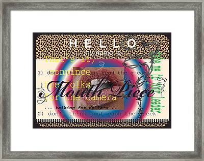 Hello My Name Is Mouth Piece Framed Print by Donna Zoll