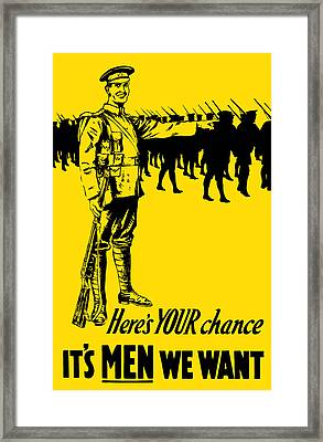 Here's Your Chance - It's Men We Want Framed Print by War Is Hell Store