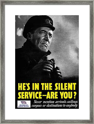 He's In The Silent Service - Are You Framed Print by War Is Hell Store