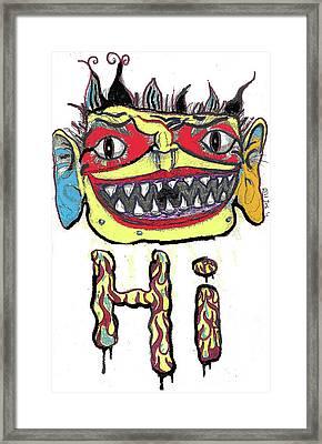 Hi Framed Print by Robert Wolverton Jr