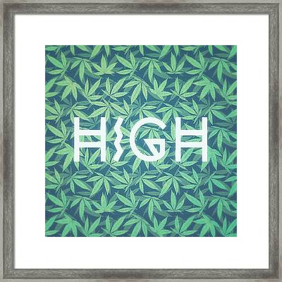 High Typo  Cannabis   Hemp  420  Marijuana   Pattern Framed Print by Philipp Rietz