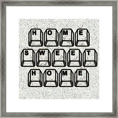 Home Sweet Home Computer Keys Framed Print by Edward Fielding