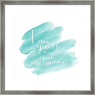 I Am Yours Framed Print by Nancy Ingersoll