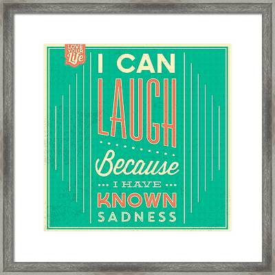 I Can Laugh Framed Print by Naxart Studio