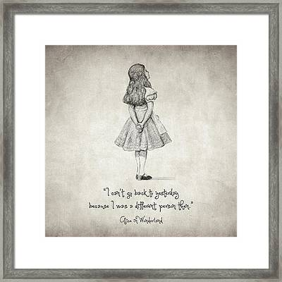 I Can't Go Back To Yesterday Quote Framed Print by Taylan Apukovska