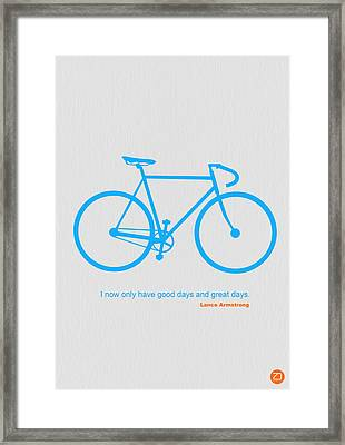 I Have Only Good Days And Great Days Framed Print by Naxart Studio