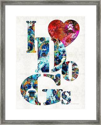 I Love Dogs By Sharon Cummings Framed Print by Sharon Cummings