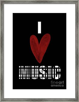 I Love Music 1 Framed Print by Prarthana Kulasekara
