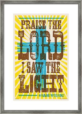 I Saw The Light Lyric Poster Framed Print by Jim Zahniser