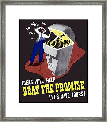 Ideas Will Help Beat The Promise Framed Print by War Is Hell Store