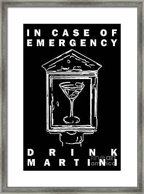 In Case Of Emergency - Drink Martini - Black Framed Print by Wingsdomain Art and Photography