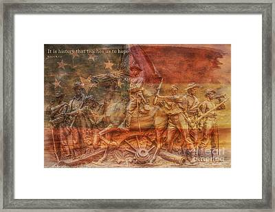 It Is History That Teaches Us To Hope Framed Print by Randy Steele