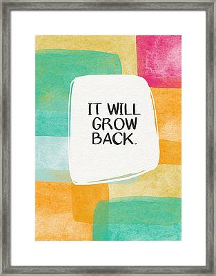 It Will Grow Back- Art By Linda Woods Framed Print by Linda Woods