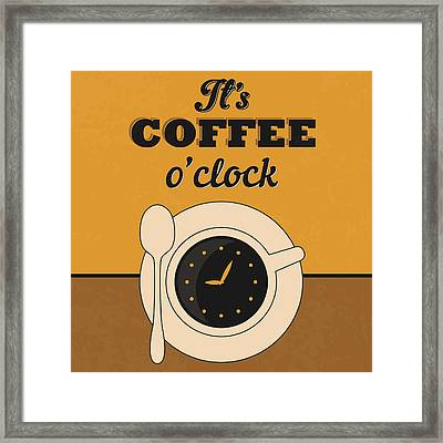 It's Coffee O'clock Framed Print by Naxart Studio