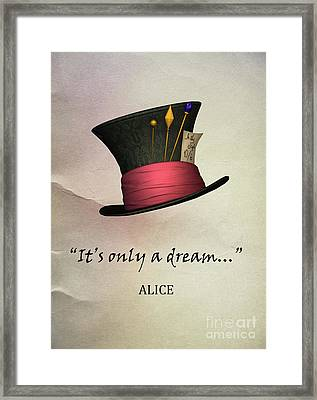 It's Only  A Dream Framed Print by Juli Scalzi
