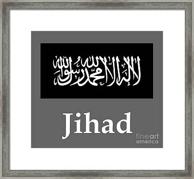 Jihad Flag And Name Framed Print by Frederick Holiday