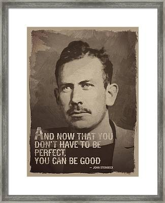 John Steinbeck Quote Framed Print by Afterdarkness