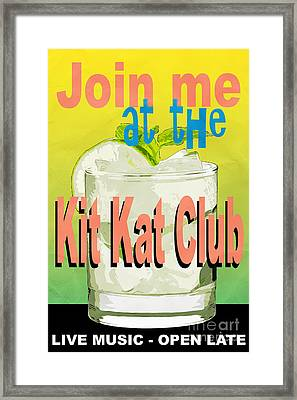 Join Me At The Kit Kat Club Framed Print by Edward Fielding