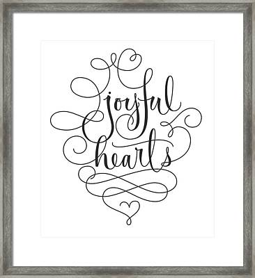 Joyful Hearts Lettering With Scrollwork Framed Print by Gillham Studios