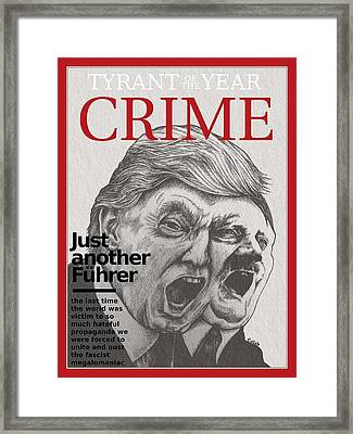 Just Another Fuhrer Framed Print by Caleb  Hamm