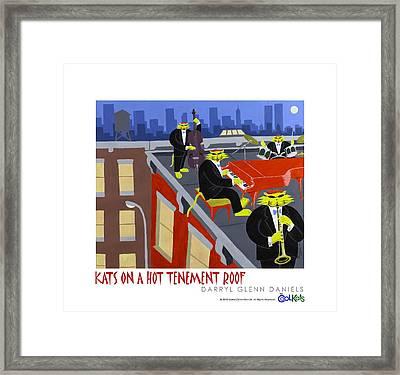 Kats On A Hot Tenement Roof Framed Print by Darryl Glenn Daniels