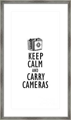 Keep Calm And Carry Cameras Phone Case Framed Print by Edward Fielding