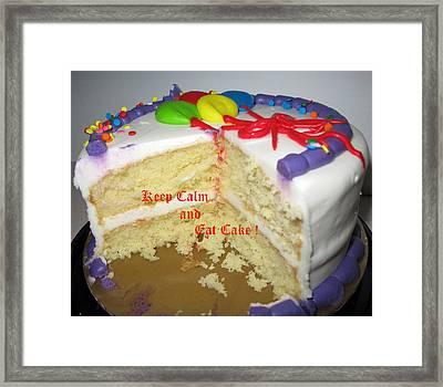 Keep Calm And Eat Cake Framed Print by Barbara McDevitt