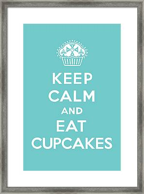 Keep Calm And Eat Cupcakes - Turquoise  Framed Print by Andi Bird