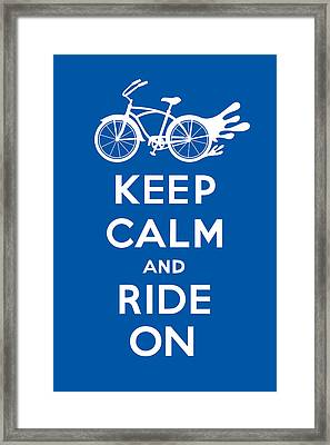 Keep Calm And Ride On Cruiser - Blue Framed Print by Andi Bird