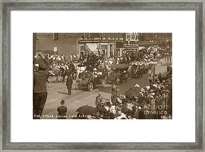 King Edgar Ariving From Alaska In Seattle Circa 1911 Framed Print by California Views Mr Pat Hathaway Archives