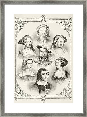 King Henry Viii Of England And His Six Framed Print by Vintage Design Pics