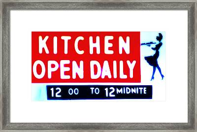 Kitchen Open Daily Framed Print by Bill Cannon