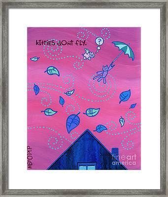 Kitties Don't Fly Framed Print by Dan Keough