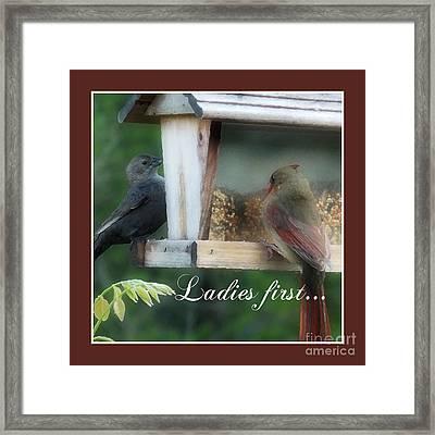 Ladies First Framed Print by Anita Faye
