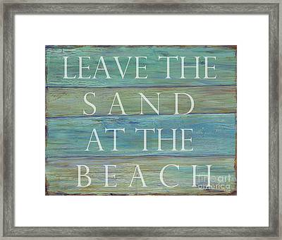 Leave The Sand At The Beach Framed Print by Danielle Perry
