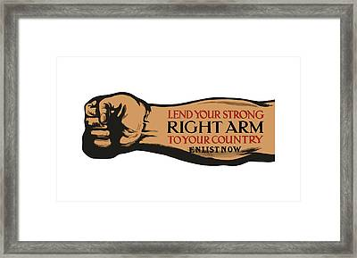 Lend Your Strong Right Arm To Your Country Framed Print by War Is Hell Store