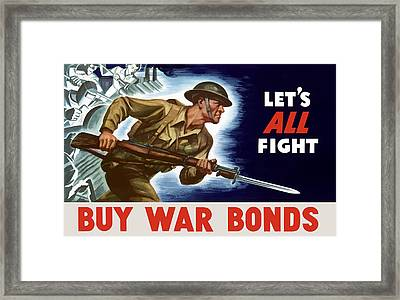 Let's All Fight Buy War Bonds Framed Print by War Is Hell Store